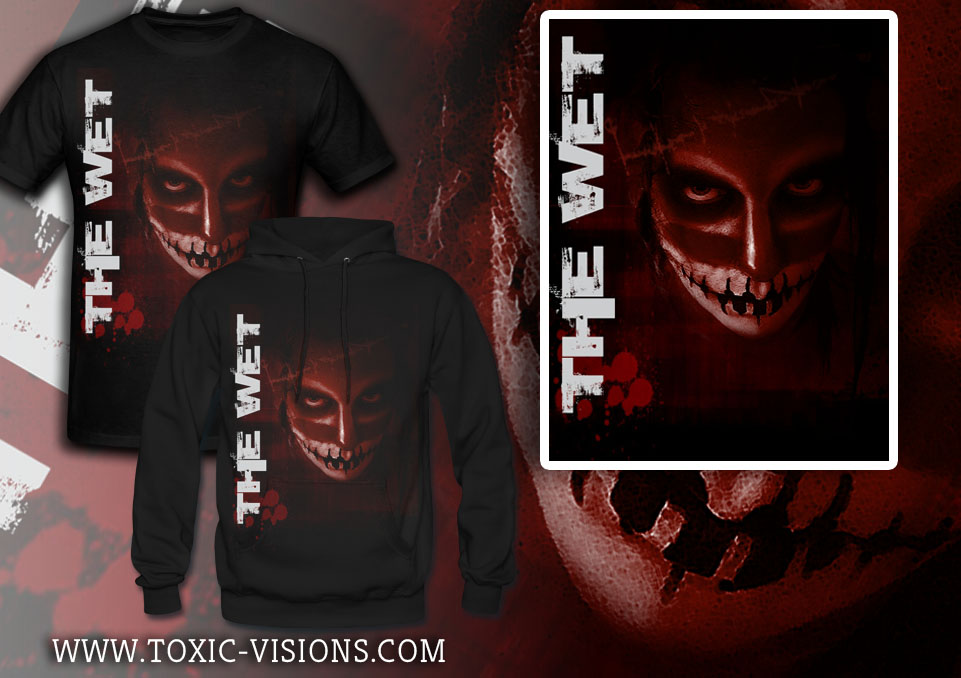 The Wet merchandise design by Toxic Visions / © Copyright. All rights reserved